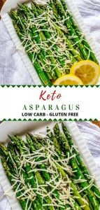 Two photos of Keto Asparagus separated by the words Keto Asparagus - Low Carb - Gluten Free.