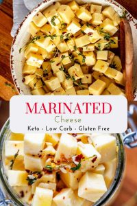 """Two photos of Marinated cheese - one in a bowl and one in a jar - with the text """"Marinated Cheese - Keto - Low Carb - Gluten Free"""" on a white overlay."""