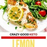 "Photo of Keto Lemon Chicken on a white plate with text that says ""Crazy-Good Keto Lemon Chicken"" below it."