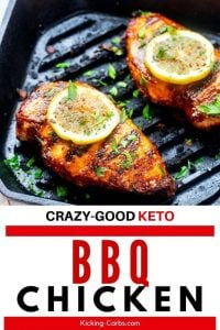 Photo of BBQ Chicken in a cast iron grill pan garnished with lemon and the text that says Crazy Good Keto BBQ Chicken below.