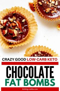 "Photo of three Keto Chocolate Fat Bombs with the text ""Crazy Good Low-Carb-Keto Chocolate Fat Bombs"""