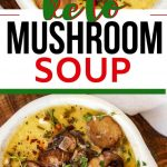 "Two photos of mushroom soup with the text ""Keto Mushroom Soup"" in the center."