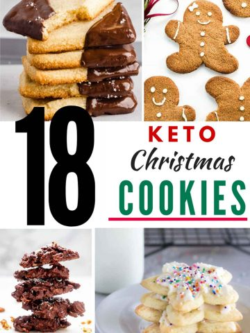 """Photos of 4 Keto Christmas Cookies in a collage with the text in the center that says """"18 Keto Christmas Cookies"""""""