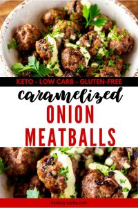 Two photos of meatballs with the text Keto Low Carb Gluten Free Caramelized Onion Meatballs in the center.