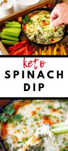 Two photos of keto spinach dip with the words Keto Spinach Dip between them.