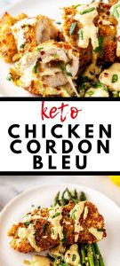 Photo collage with top photo of cut Keto Chicken Cordon Bleu and bottom photo of a while piece plated in the center with the recipe title in the middle.