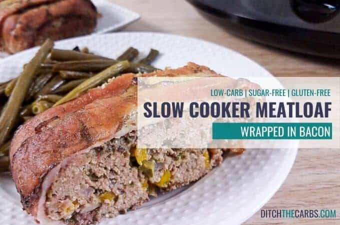 Slow Cooker Low-Carb Meatloaf Wrapped in Bacon
