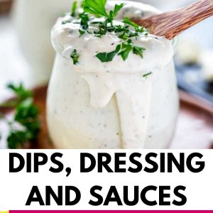 Dips, Dressings, and Sauces