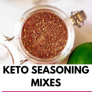 Overhead photo of taco seasoning with the text that says Keto Seasoning Mixes.